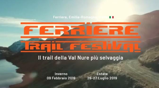 TRAIL FESTIVAL 9 FEBBRAIO & 26-27 LUGLIO 2019